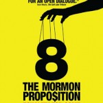 Cinema estate: 8 THE MORMON PROPOSITION