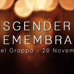 TDoR – Transgender Day of Remembrance 2015 Bassano del Grappa
