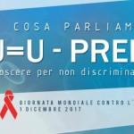 Bassano Giornata Mondiale contro l'AIDS 2017: U=U e PREP apriamo il dibattito