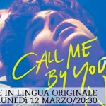 Speciale: Call me by your name – Proiezione in lingua originale